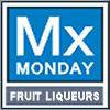 Mixology Monday = Fruit Liqueurs